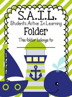 S.A.I.L. Folder {Students Active In Learning} Parent Communication Tool Do you use a parent communication folder in your classroom? These cute sail themed folder covers are a cute way to keep your students organized throughout the school year.
