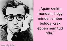 Woody Allen idézet a boldogságról. A kép forrása: Jövőképem