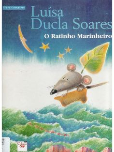 Title: O Ratinho Marinheiro, Author: sara barbosa, Length: 31 pages, Published: Fairy Tales For Kids, Kindergarten Teachers, Stories For Kids, Creative Writing, Great Books, Book Design, Childrens Books, Education, Animals
