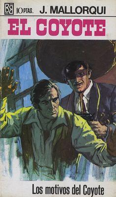Los motivos del Coyote. Ed. Bruguera, 1969 (Col. El Coyote ; 74)
