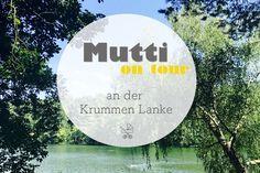 Mutti on tour an der Krummen Lanke