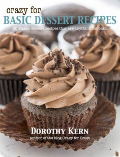 Crazy for Basic Dessert Recipes