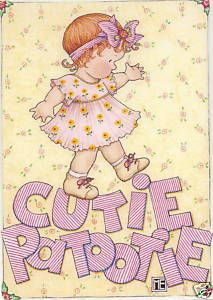 "© Mary Engelbreit ""CUTIE PATOOTIE!"" C:"