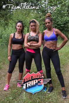 Mélanie Da Cruz est la capitaine de sa team qu'elle compose avec ses deux meilleures amies Estelle et Nadège