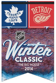 WINTER CLASSIC 2014 BIG HOUSE Red Wings vs Maple Leafs Premium Felt ...