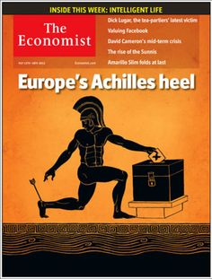 Revista The Economist (UK) - 12 de mayo de 2012: El talón de Aquiles de Europa. En medio de un creciente riesgo de una salida griega, la zona del euro todavía tiene que enfrentarse a la tarea de salvar su moneda única. http://www.economist.com/node/21554530