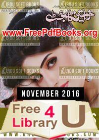 Khawateen Digest November 2016 Free Download in PDF. Khawateen Digest November 2016 ebook Read online in PDF Format. Khawateen Magazine November 2016.