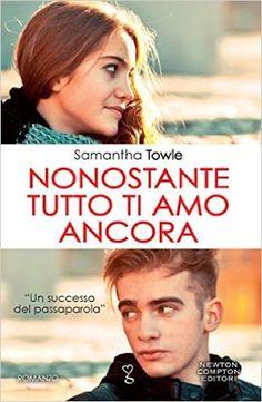 Romance and Fantasy for Cosmopolitan Girls: NONOSTANTE TUTTO TI AMO ANCORA di Samantha Towle
