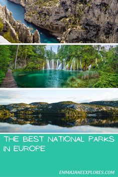 The Best National Parks in Europe - Emma Jane Explores