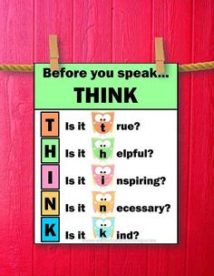 Here is a printable owls classroom sign with the quote: Before you speak...THINK.  This is a great teacher gift for the end of the year or back to school! ~by Promoting Success on Etsy