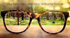 Zlepšení zraku metodou Williama Batese | ProKondici.cz