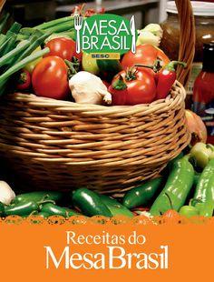 Clube da Mell - RECEITAS DO MESA BRASIL  Livro Mesa Brasil - SESC
