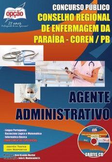 Apostila Concurso Conselho Regional de Enfermagem do Estado da Paraíba - COREN / PB - 2014: - Cargo: Agente Administrativo
