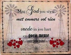 """Mag God jou seën..."" #Afrikaans #BesteWense Words Quotes, Wise Words, Life Quotes, Sayings, Pallet Wall Decor, Afrikaanse Quotes, Goeie More, Day Wishes, Printable Quotes"