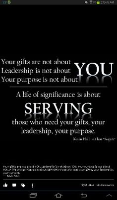 Amen! Leadership in Christ is not about you and I it's about serving Christ