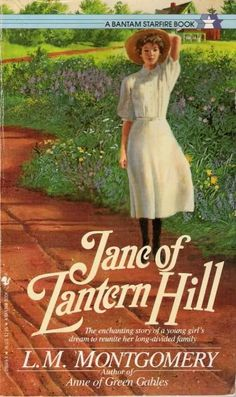 Jane of Lantern Hill by L.M. Montgomery  Probably my most favorite book of all time I have read and re-read this book many, many times.