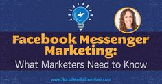 Facebook Messenger Marketing: What Marketers Need to Know : Social Media Examiner http://www.socialmediaexaminer.com/facebook-messenger-marketing-what-marketers-need-to-know-molly-pittman/ #ConvexStudio #Marketing