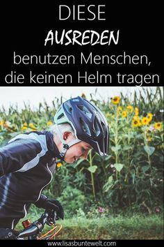 10 Ausreden, warum man keinen Fahrradhelm trägt. Von der kaputten Frisur bis hin zum Profiradfahrer, welcher sowieso keinen Unfall baut. 10 Gründe, warum du (k)einen Fahrradhelm tragen solltest. #radfahren #fahrrad #sicherheit