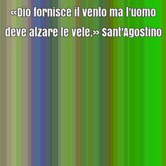 Frase celebre di Sant'Agostino su libero arbitrio, opportunità, scelte