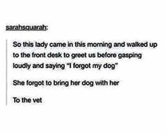 I forgot my dog clean funny