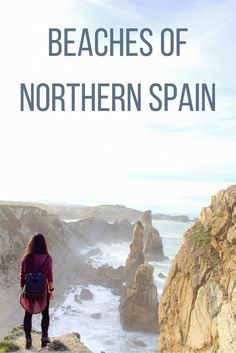 A guide to some of the most beautiful beaches in northern Spain