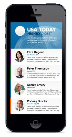 Designed by Marcus Edvalson. As part of a pitch to USA Today, we conceptualized and designed an iphone app that served as a nightly digest of the days top stories, as summarized by some of the trusted writers at USA Today. Mobile Application Design, Mobile Web Design, App Ui Design, Flat Design, Iphone Ui, Tablet Ui, Android Ui, User Interface, Interface Design