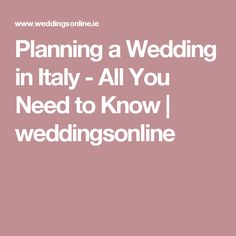 Planning a Wedding in Italy - All You Need to Know   weddingsonline
