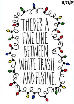 But for some reason I love the white trash festive look for bar decor. I think it gives a place character. Christmas Fun, Holiday Fun, Festive, Christmas Lights, Holiday Ideas, Holiday Quote, Thanksgiving Holiday, Christmas Quotes, Vintage Holiday