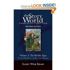 The Story of the World: History for the Classical Child, Volume 2