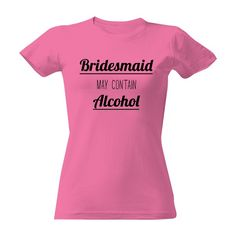 Tričko s potiskem Bridesmaid