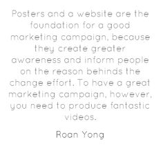 Posters and a website are the foundation for a good...