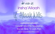 InSha'Allah - If Allah Wills