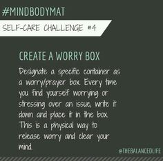 Self care worry box