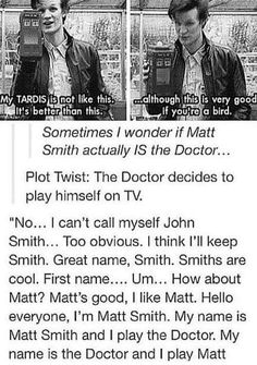 It got better<<<THIS IS SO PERFECT<<<what if all the people who play the Doctor actually the Doctor.