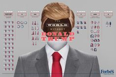 Forbes Billionaires: The World Without Donald Trump Infographic Richard Branson, Tiger Woods, Donald Trump Forbes, International Festival, Lions International, What The World, Bill Gates, Creative Advertising, Advertising Campaign