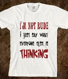 I'm Not Rude Fun T Shirt - funny sayings - tops / clothes for women, men and children