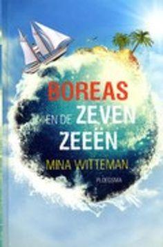 Boreas en de zeven zeeën van Mina Witteman. Boreas (12, ik-figuur) is niet meteen enthousiast over het plan van zijn ouders om een tweejarige zeiltocht rond de wereld te maken. Maar naarmate de reis vordert, gaat hij er anders over denken. Dagboek met veel informatie over zeilen. Vanaf ca. 10 jaar.