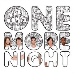 """""""One More Night,"""" the second single from Overexposed"""