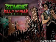 Zombie Kill Of The Week: Reborn  Android Game - playslack.com , strive to endure in a municipality where the roads are full of bloody living-deads. wreck monsters with any means you can. govern the conqueror of this Android game along municipality roads, subsurface passageways, and different constructions. There are living-deads on every area. Shoot them with a firearm or other armaments. separate the monsters with your katana, separate them with a chainsaw, and so on. be liveborn for as…