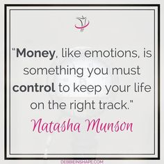 """Money like emotions is something you must control to keep your life on the right track."" -Natasha Munson  Let's kick-off the week setting our minds to take ourselves (and our finances) to the next level.  Wishing you a successful day!  #quote #quoteoftheday #inspiration #motivation #goodmorning #happyMonday"