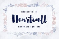 Check out Heartwell by Flavortype on Creative Market