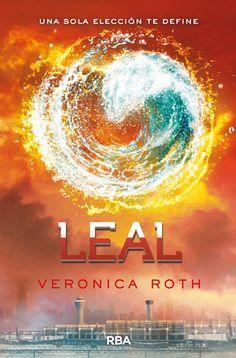 """Leal de  Veronica Roth (2013). Obra seleccionada en la Guía de Lectura sobre """"Novelas distópicas"""""""