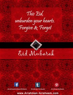 #EID #ARAR Eid Festival, Forgive And Forget, Forgiveness, Motivation, Letting Go, Inspiration
