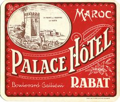 Palace Hotel ~ Rabat ~ Morocco