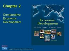 Copyright © 2009 Pearson Addison-Wesley. All rights reserved. Chapter 2 Comparative Economic Development.>