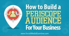 Are you marketing on Periscope? In this article, you'll discover how to build a Periscope audience for your business. Sourced through Scoop.it from: www.socialmediaexaminer.com See on Scoop.it – Latest Social Media News