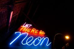 terrysdiary:    Let There Be Neon