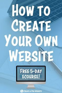 Create a Website eCourse - Create a Website Start A Website, Build Your Own Website, Create Website, Business Website, Business Tips, Online Business, Business Planning, Make Money From Home, How To Make Money