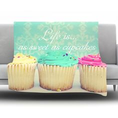 """East Urban Home Life Is As Sweet As Cupcakes by Beth Engel Fleece Throw Blanket Size: 80"""" L x 60"""" W"""