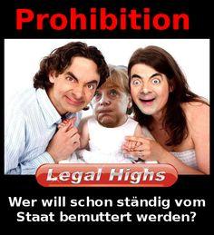Prohibition stellt eine Bevormundung durch den Staat da die Steuerzahler sehr viel Geld kostet!